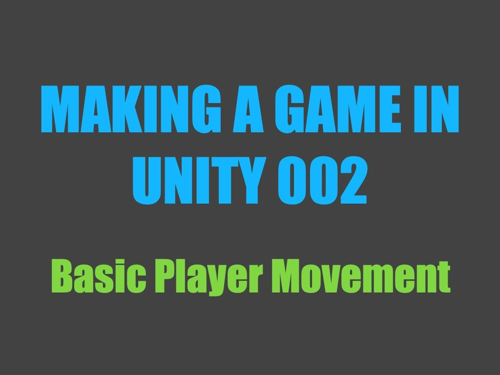 Making a game in Unity 002