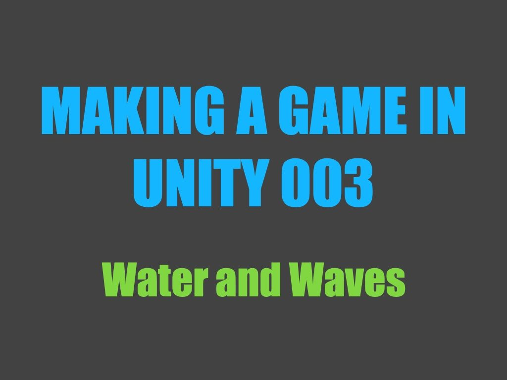 Making a game in Unity 003
