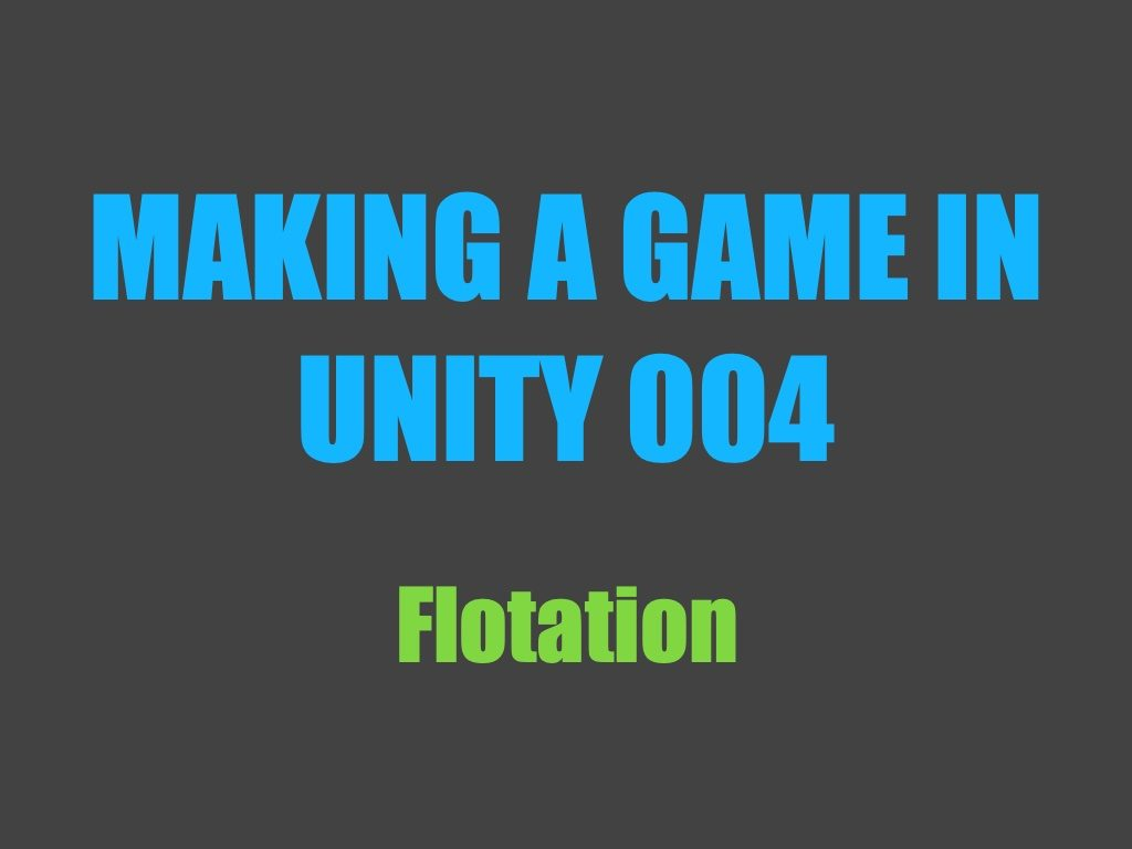 Making a game in Unity 004