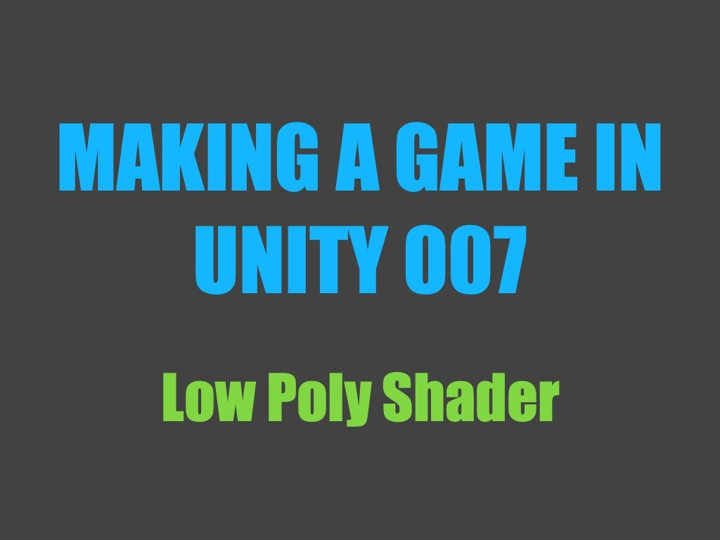 Making a game in Unity 007