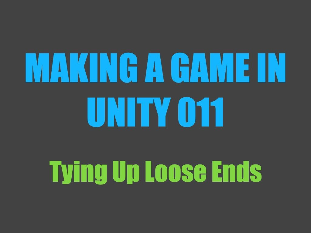 Making a game in Unity 011