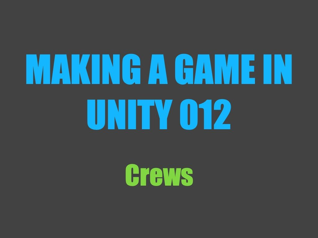 Making a game in Unity 012