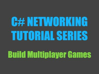 C# networking tutorial series