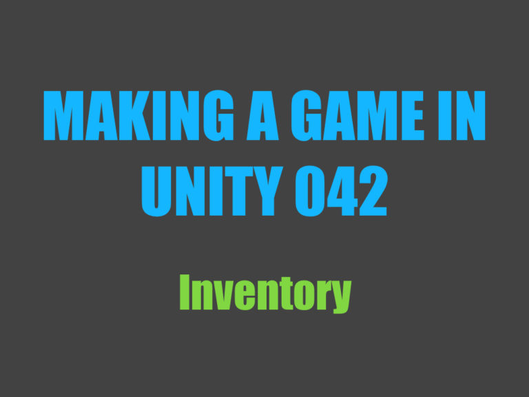 Making a game in Unity 042: inventory